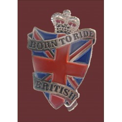Born to ride British Pin...