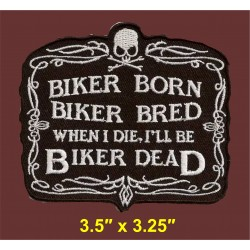 Biker Born and Biker Bred...
