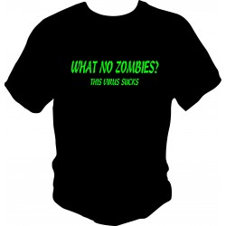 What no zombies T shirt